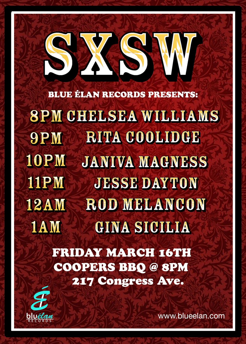 Our friends at @BlueElanRecords have a very cool official showcase lined up at #SXSW featuring our own @JanivaMagness plus @RitaCoolidge, @JesseDayton, @RodMelancon and @GinaSicilia: Friday, March 16 at @CoopersBBQATX (upstairs) on North Congress at 2nd.