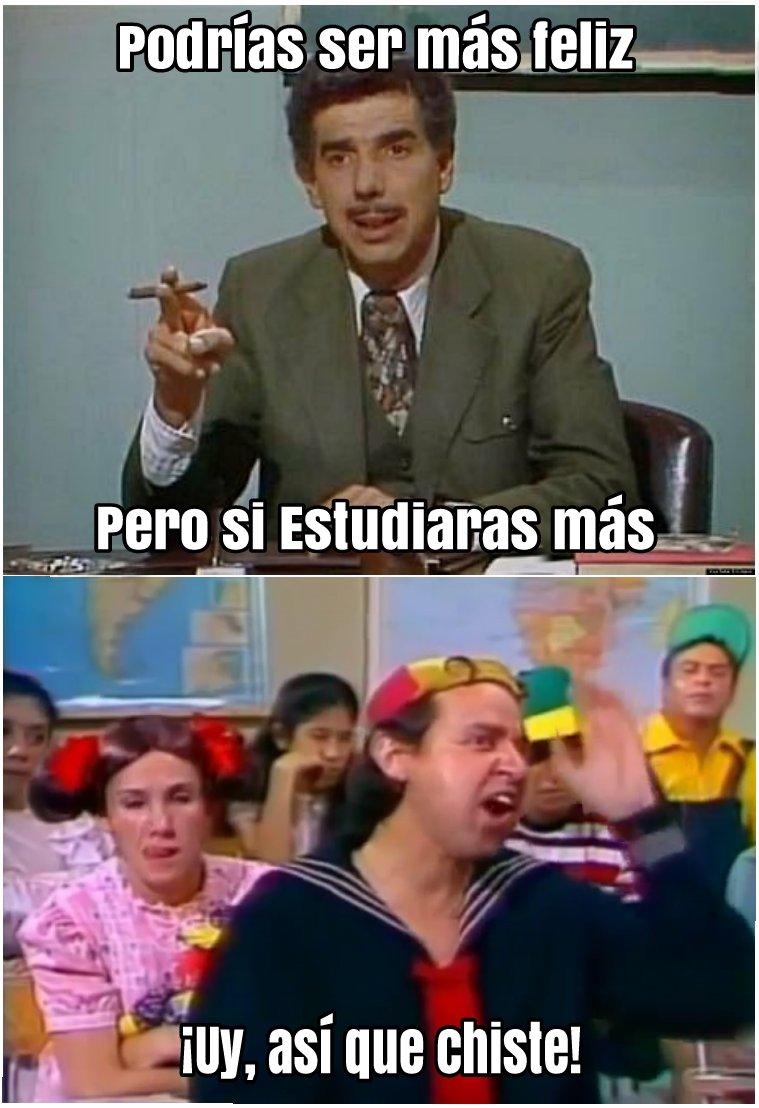 #PodríasSerFelizPero si Estudiaras más!...
