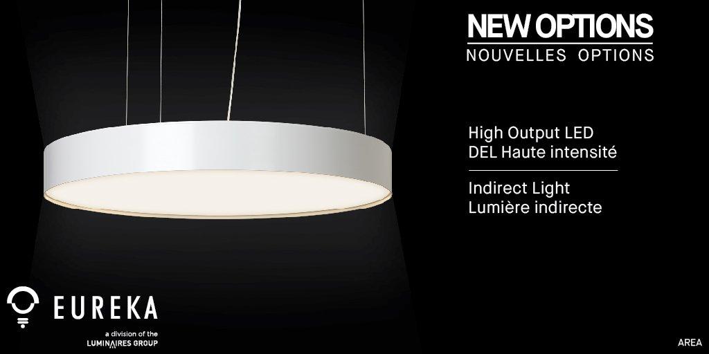 The Suspended Is Also Available With Indirect Light Nouvelles Options De Produit Area Est Maintenant Offert En Del Haute Intensité Ho