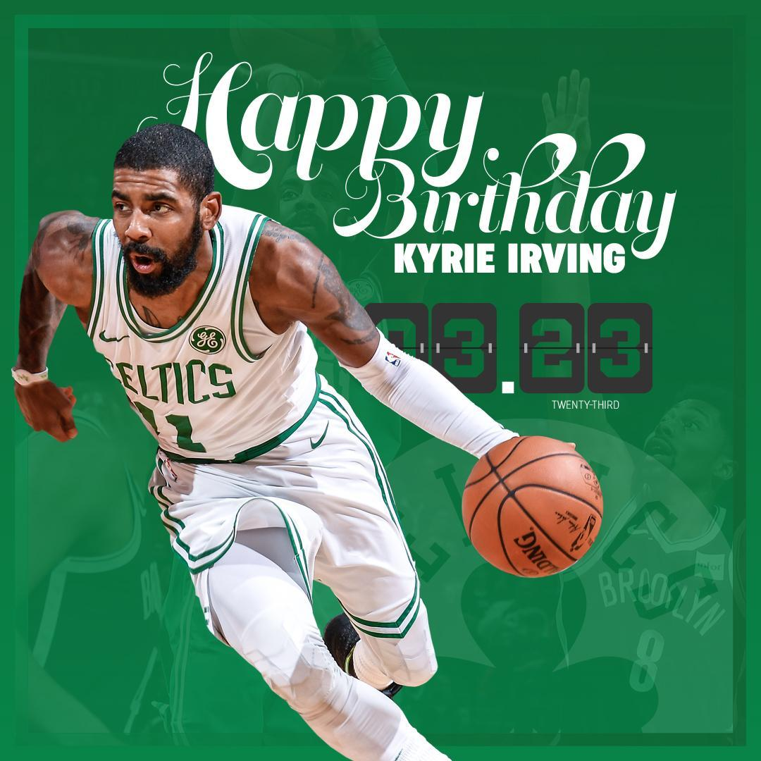kyrie irving birthday Boston Celtics on Twitter: