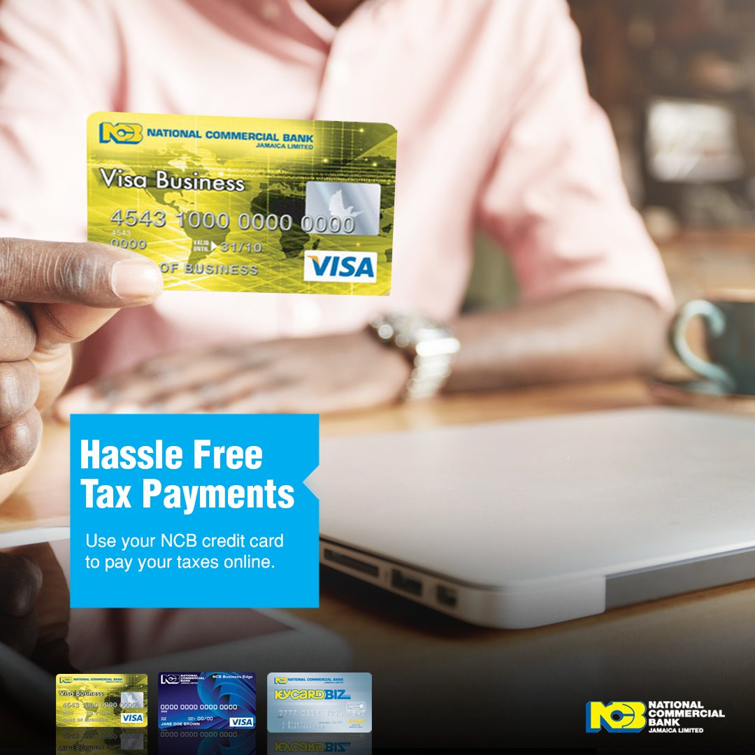 Ncb jamaica on twitter as a business owner you want to be able to pay your taxes online with ease using your ncb business credit card more info httpsjncbbusinesscredit cardscredit cards for business reheart Image collections
