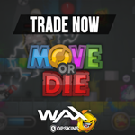 Image for the Tweet beginning: 🎉 Move or Die! Trade