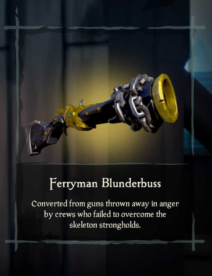 Ferryman weapons question | Sea of Thieves Forum