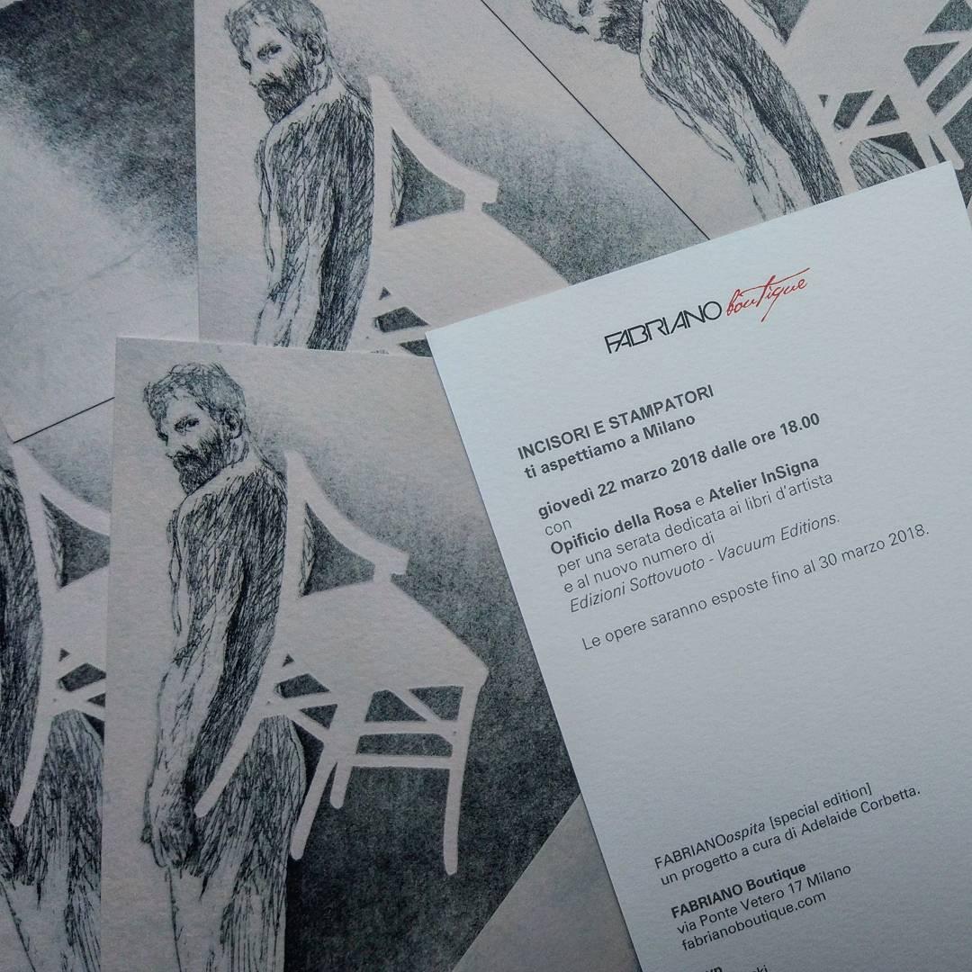 """domani 22.03 ti aspettiamo a Milano #FABRIANOospita [special edition] """"Incisori e stampatori"""" con il numero di primavera di """"Edizioni Sottovuoto"""" e una mostra di libri d'artista (fino al 30.03) #OpificiodellaRosa #AtelierInSigna @fabriano_btque via Ponte Vetero 17"""