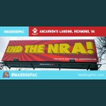 Just up south of Richmond near Phillip Morris. One of our three anti NRA designs. Chip in here to help fund that's going in near Orlando, Florida.