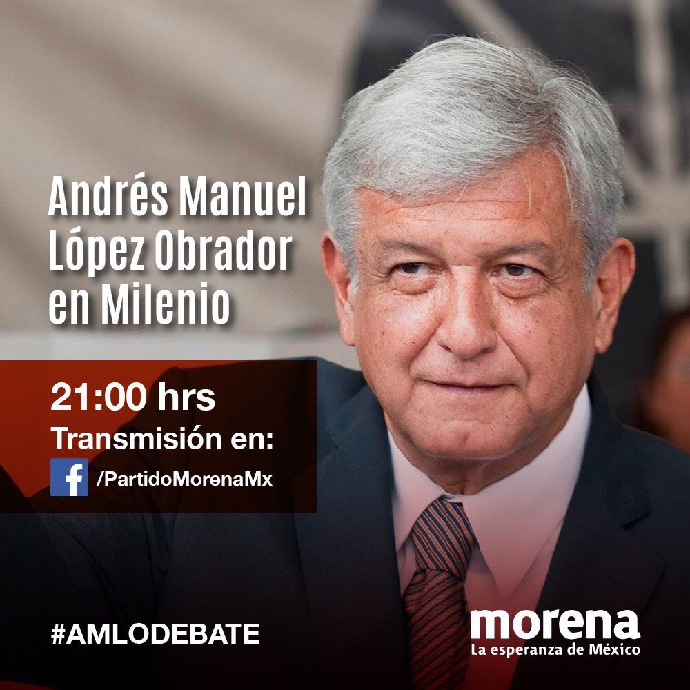 Hoy #AMLOdebate por @mileniotv #JuntosHa...