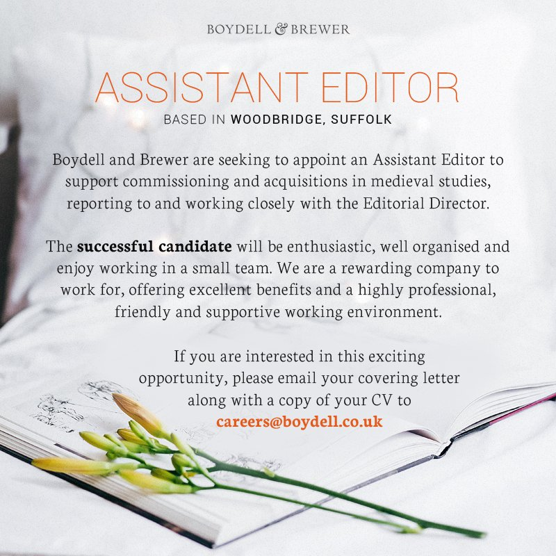 ... Support Commissioning And Acquisitions In Medieval Studies, Reporting  To And Working Closely With The Editorial Director. More Details On Our  Website: ...