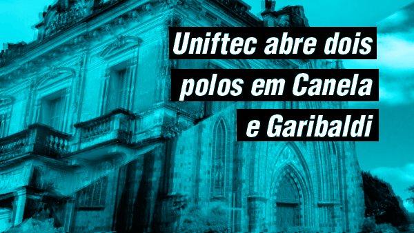 Canela e Garibaldi agora também tem a presença Uniftec! https://t.co/lEH837EeZg https://t.co/PjY7wbFWoR