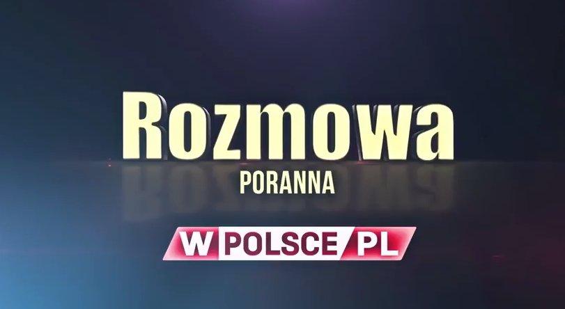 #ZapowiedźwPolsce #Porannarozmowa Godz:...