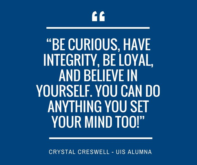 RT @UISeduAlumni: Words of wisdom from @UISedu alumna Crystal Creswell! Read more: https://t.co/QMS26dCMy4. #WomensHistoryMonth https://t.c…