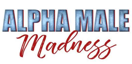 You know what time it is. #AlphaMaleMadn...
