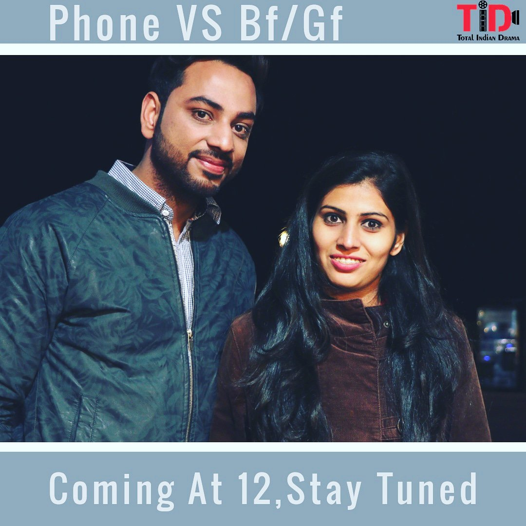 "total indian drama on twitter: """"phone vs gf/bf video coming at 12"