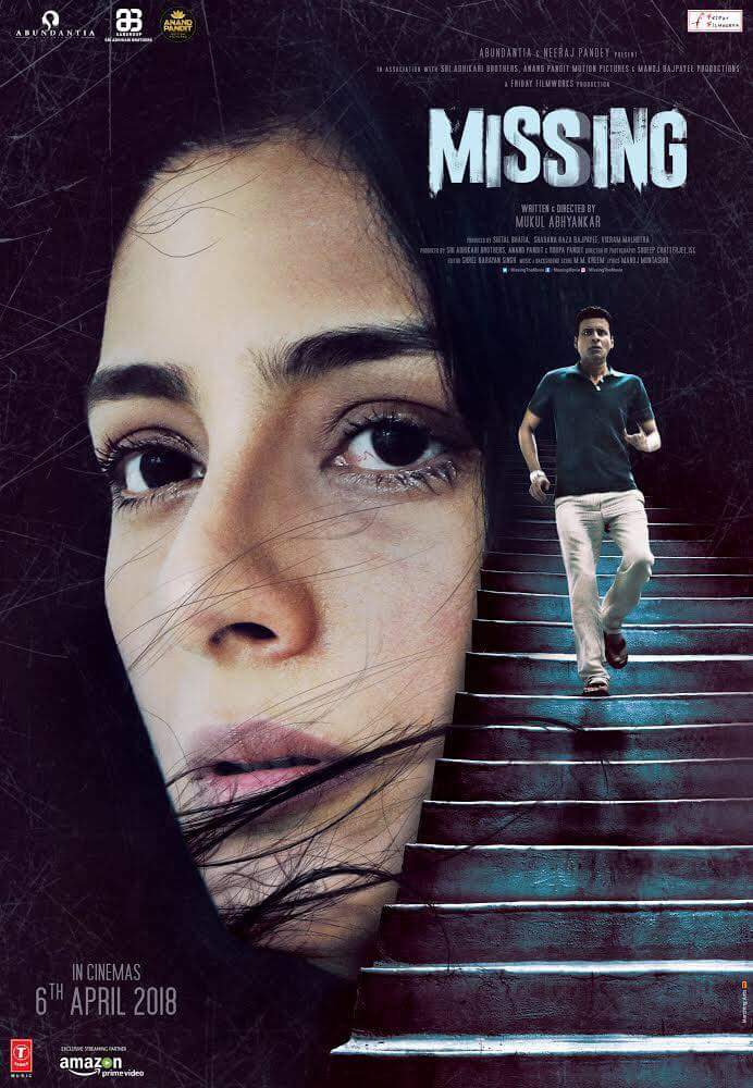Missing (2018) Movie Trailer, Movie Cast, Story and Release Date