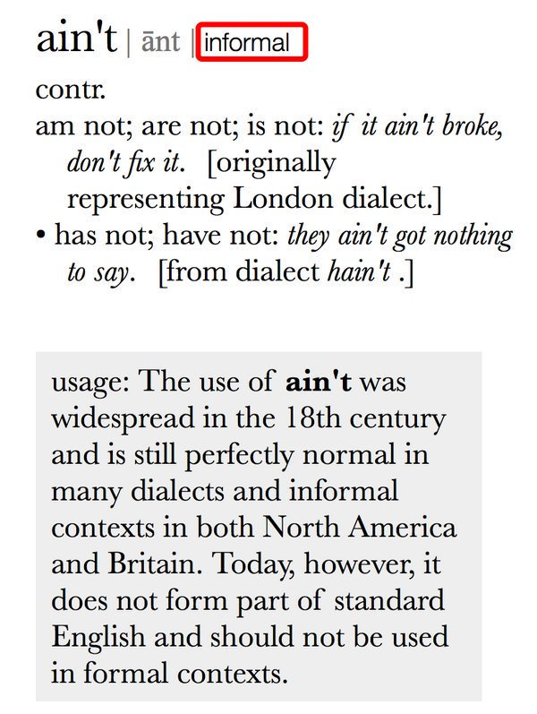 """⚠️💁🏻♂️ℹ️ ESL and EFL friends, """"ain't"""" ain't appropriate in formal writing. 🙅🏻♀️ Don't use it in essays or professional emails."""