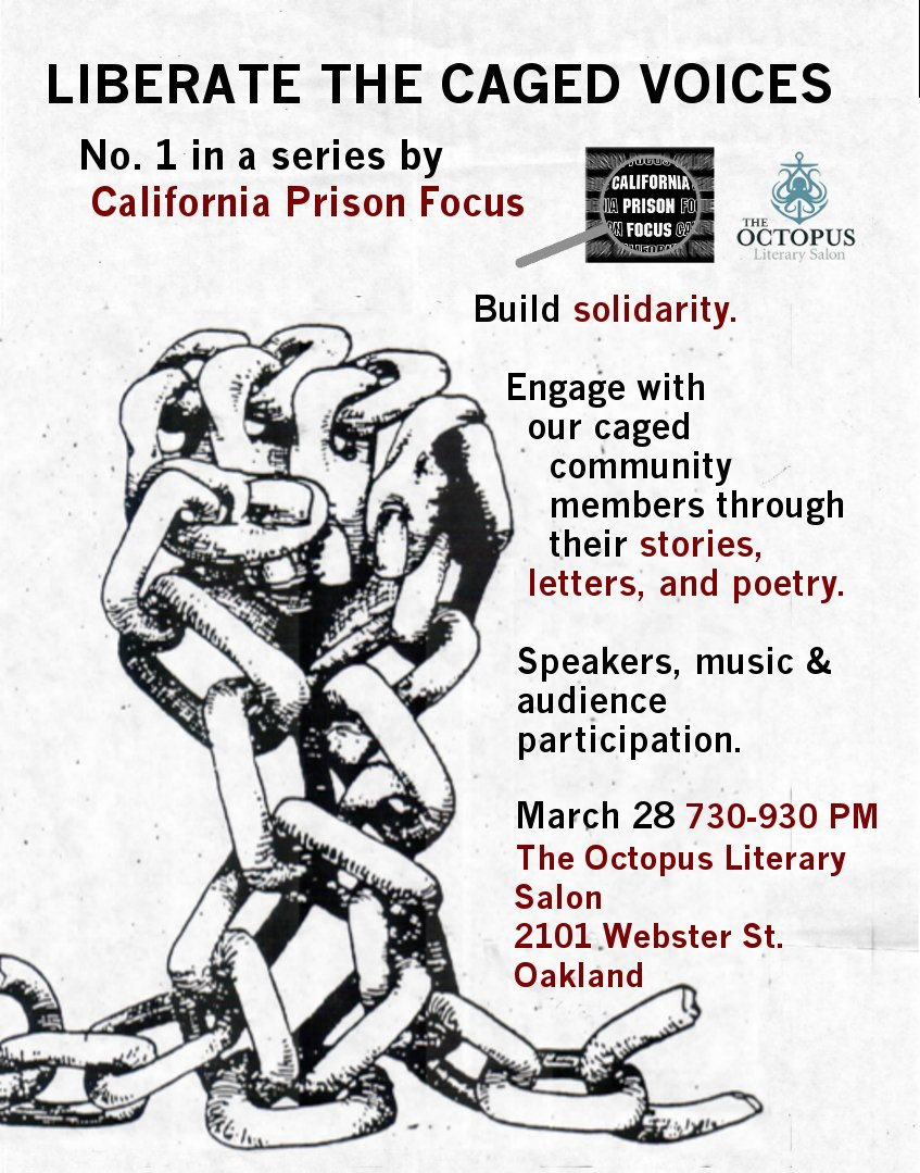 California Prison Focus: Liberate the Caged Voices @ The Octopus Literary Salon   Oakland   California   United States
