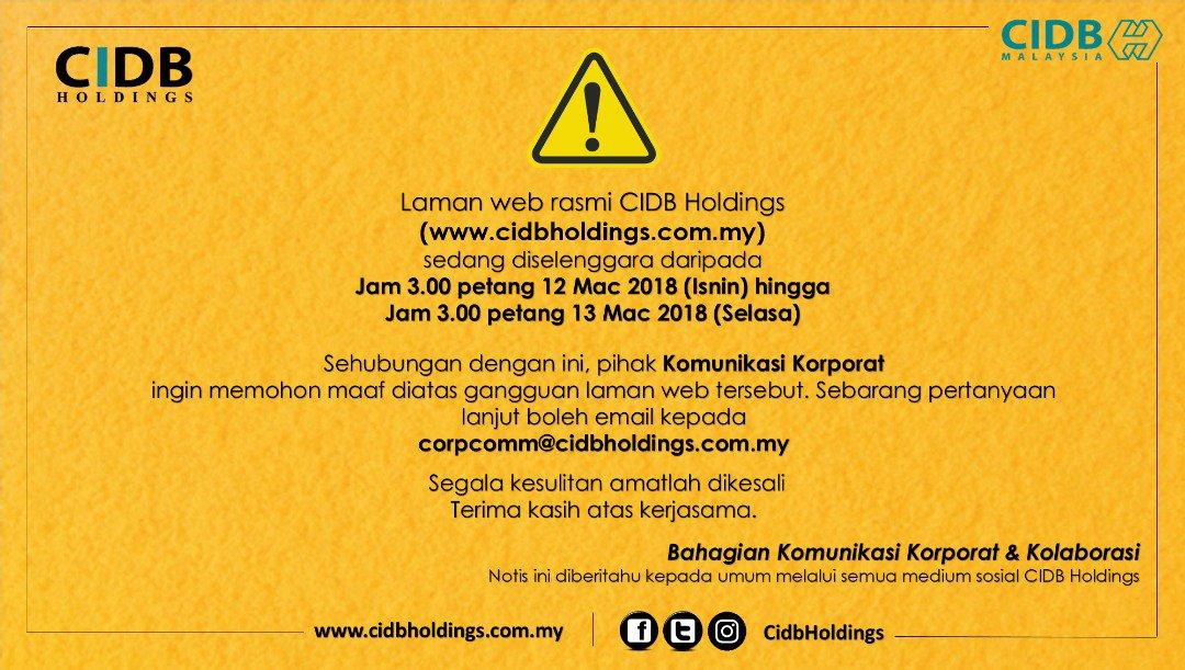 Kkr Malaysia On Twitter Laman Web Cidb Holdings Mengalami Sedikit Masalah Teknikal Dan Sedang Diselenggara Website Cidbh Offline Drpd 3 00 Ptg 12 Mac 2018 Sehingga 3 00 Ptg 13 Mac 2018 Email Corpcomm Cidbholdings Com My