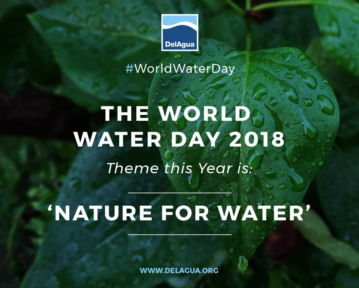 Delagua Group On Twitter World Water Day 2018 Is Almost Upon Us