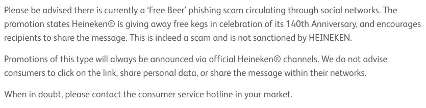 We have been made aware that there is currently a 'Free Beer' phishing scam circulating through social networks. This has not sanctioned by Heineken. Please do not click on the link, share personal data, or share the messages. For more info, click here - https://t.co/0zecfhgvK2 https://t.co/P0B5nI7iql
