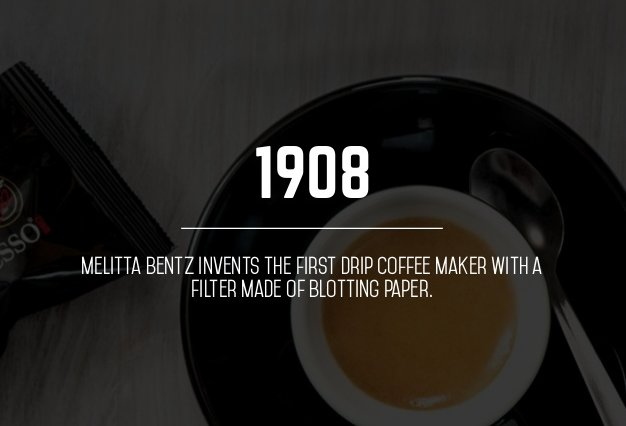 Perhaps The Person Us Coffee Addicts Owe Most Gratitude To Is Melitta Bentz A Housewife From Dresden Germany Who Created Filters Many