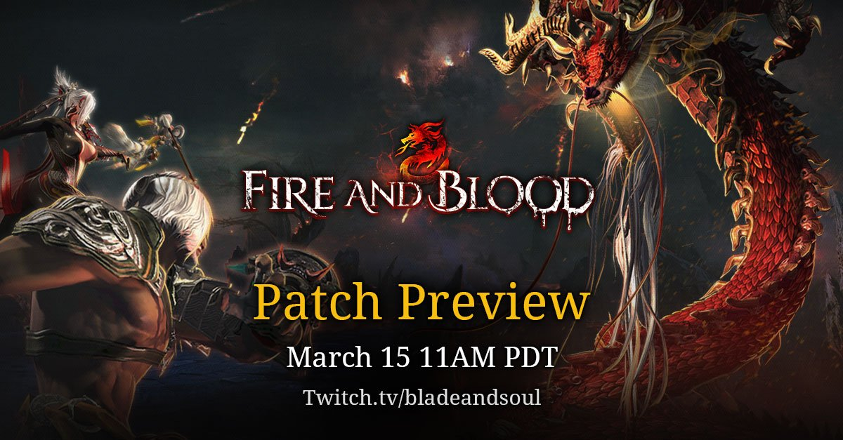 Bnstree our blade soul fire and blood patch preview livestream is this thursday well be previewing everything coming in the march 21 update gumiabroncs Images