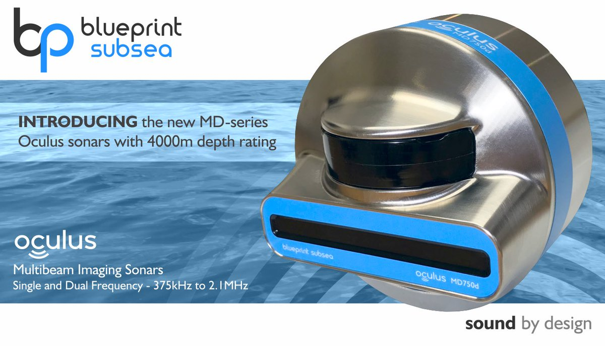 Blueprint subsea blueprintsubsea twitter proudly introducing the new oculus md series 4000m depth rated single and dual frequency multibeam imaging sonars their first official outing malvernweather Choice Image
