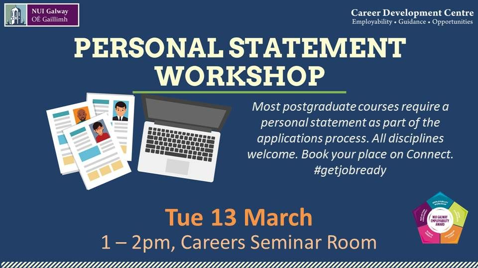 Careers Nui Galway On Twitter We Ve Got Some Workshops On This Week Learn About How To Write Your Personal Statement For Postgrad Applications And Develop Some Interview Skills Nuiglibrary Awcnuig Https T Co Oszhhrjr4a