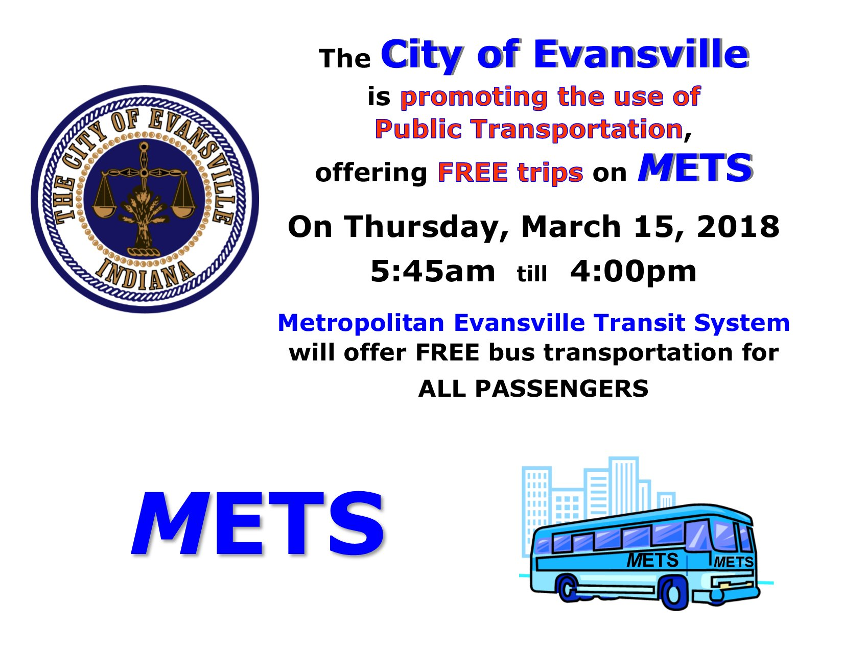City Of Evansville On Twitter Ride Mets Free This Thursday March 15 From 5 45 A M Until 4 00 P M The Free Ride Offer Includes Mets Mobility Need To Know What Time Your Bus