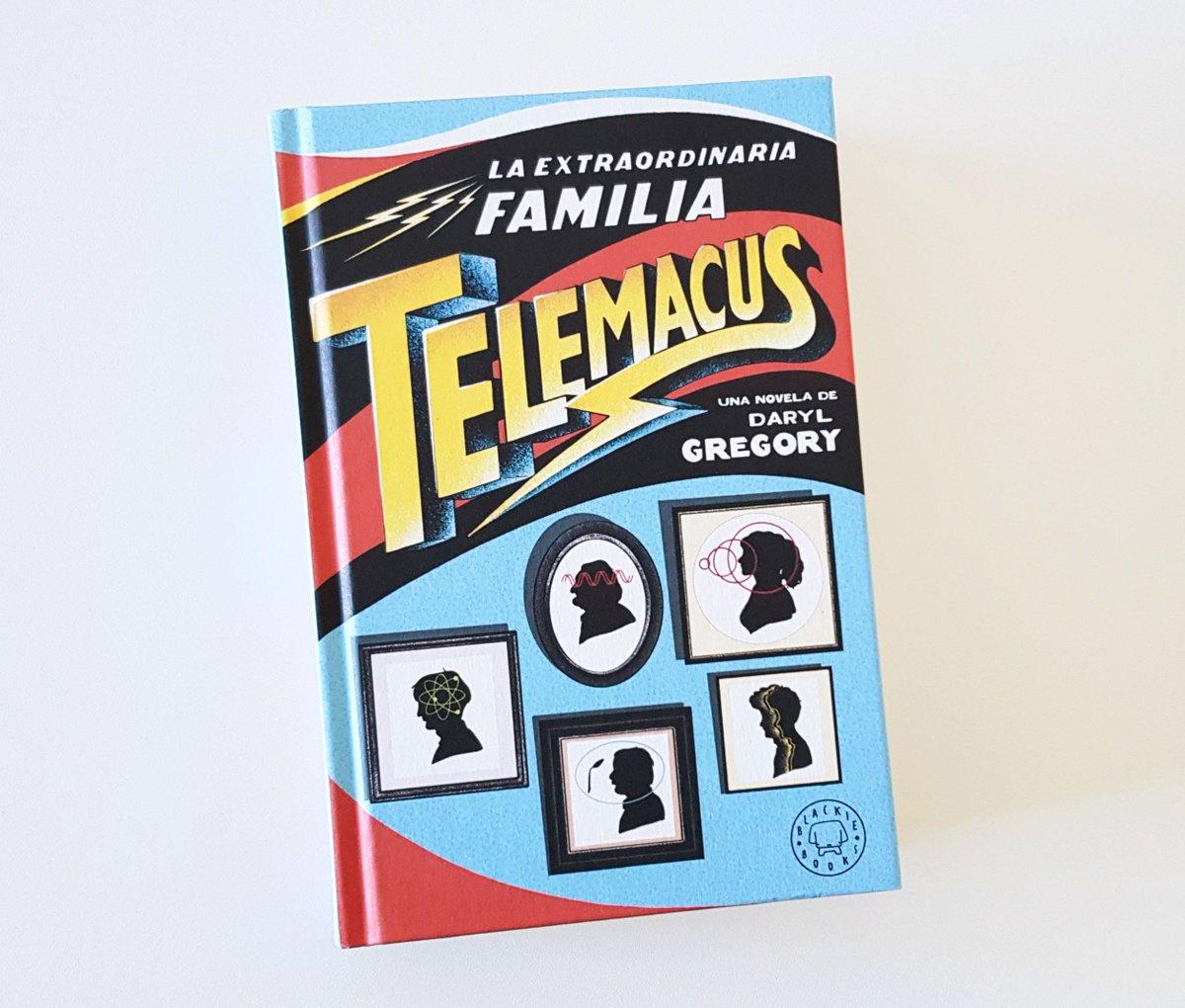 """María Teresa on Twitter: """"Libros bonitos y divertidos que trae el cartero  parte 1: La extraordinaria familia Telemacus de Daryl Gregory ¡Muchísimas  gracias ..."""