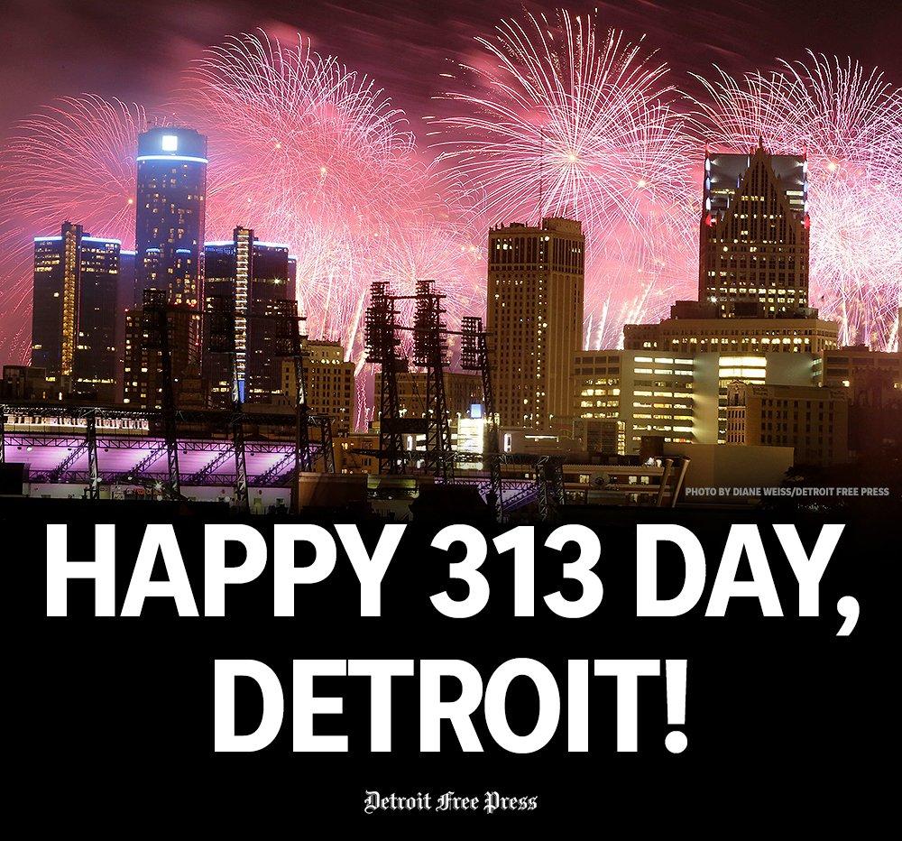 Happy #313Day, Detroit! You look beautif...