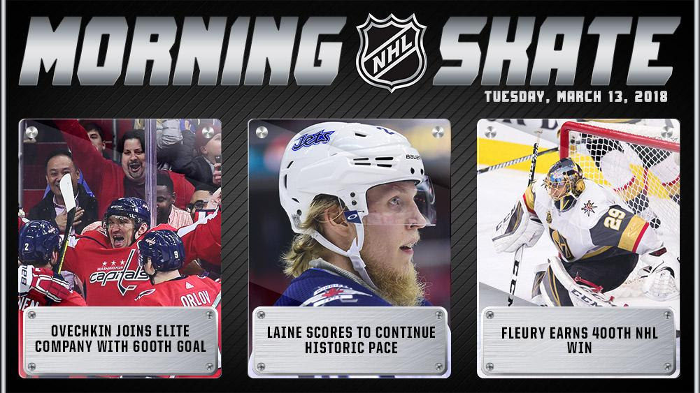 NHL Morning Skate – March 13, 2018 @ovi8 joins elite company with 600th NHL goal; @PatrikLaine29 scores to continue historic pace; Fleury earns 400th NHL win. #NHLStats atnhl.com/2p5NW3E