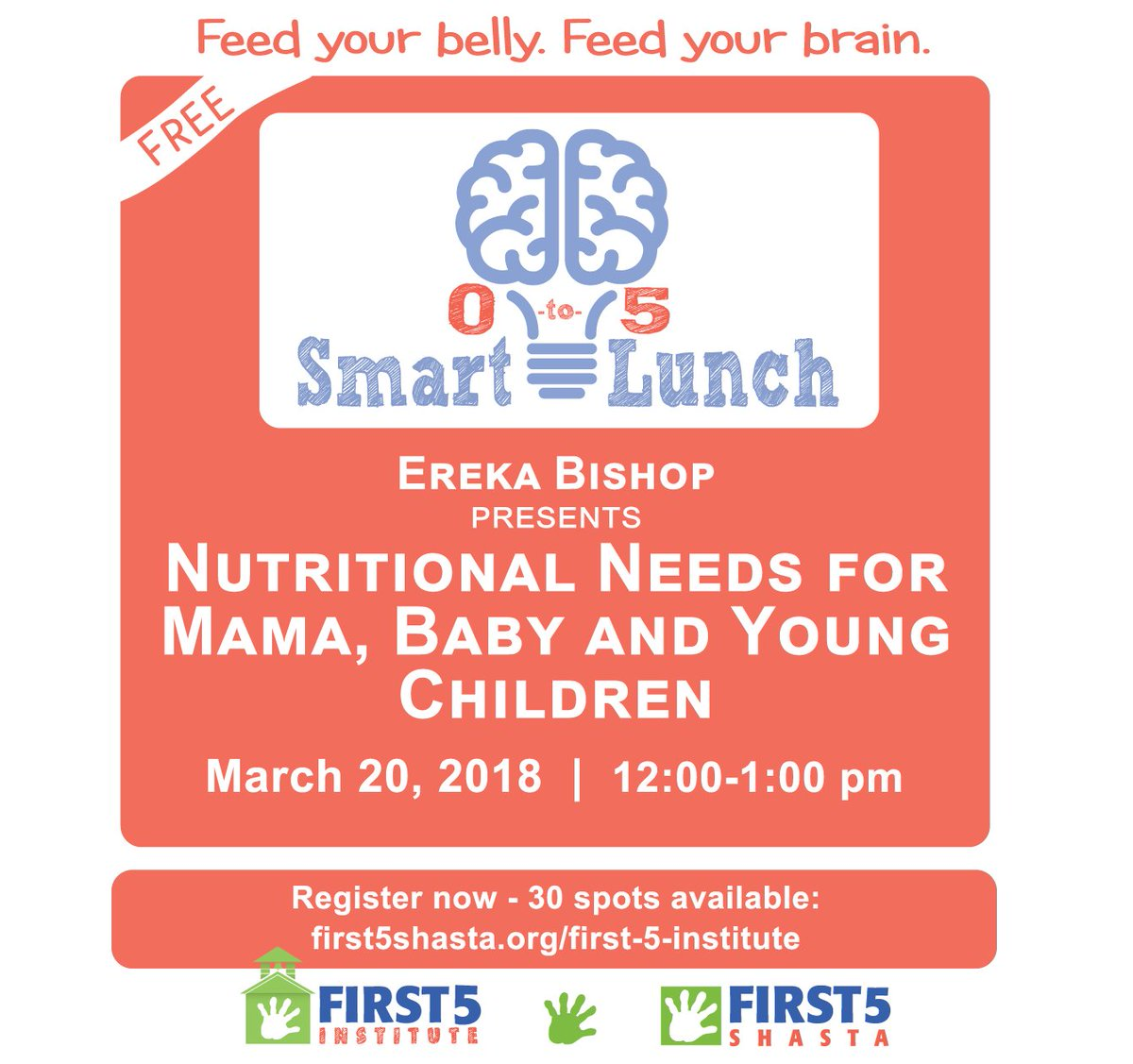 First 5 Shasta On Twitter Smartlunch One Little Hour And A Free Lunch To Learn More About The Best Nutrition For Pregnant Mamas And Little Guys Special Smart Lunch For National Nutrition