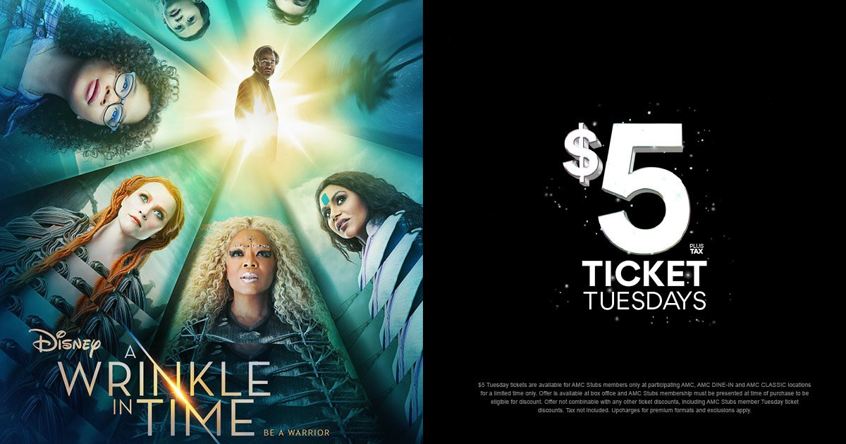 AMC Stubs Members - be a warrior with $5 Ticket Tuesdays. Save big at the box office today with $5 tickets, including #WrinkleInTime! amc.film/2wJycWm