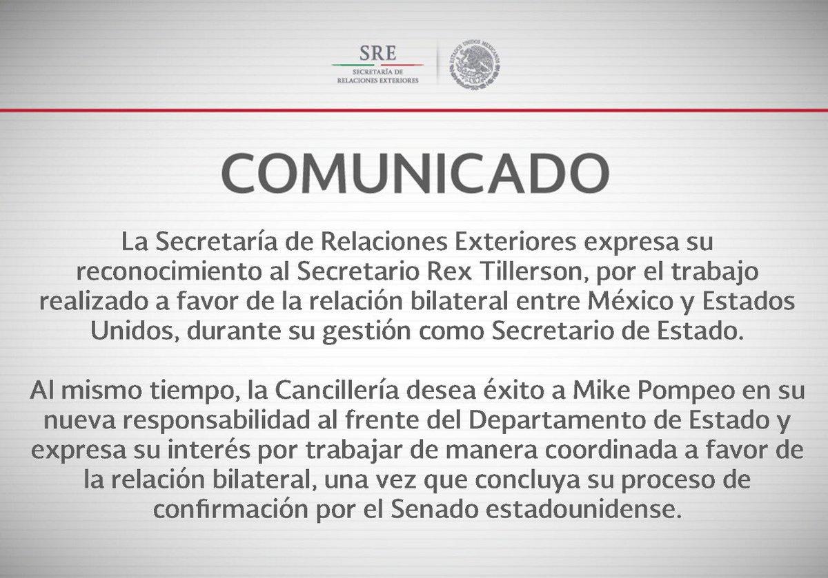 La @SRE_mx expresa su reconocimiento al Secretario Tillerson por el trabajo realizado a favor de la relación entre México y EEUU y desea éxito a Mike Pompeo en su nueva responsabilidad al frente del Departamento de Estado. #Comunicado ✍🏻 bit.ly/2FwTmit