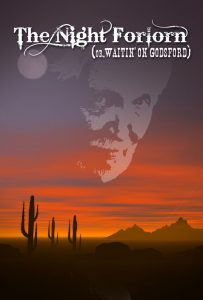 """""""The Night Forlorn (Or, Waitin' On Godsford)"""" is a re-imagining of Beckett's Waiting for Godot, set in the West during the 1870s. Opens at @TheatreWest  March 16.  ow.ly/k47A30itBae"""