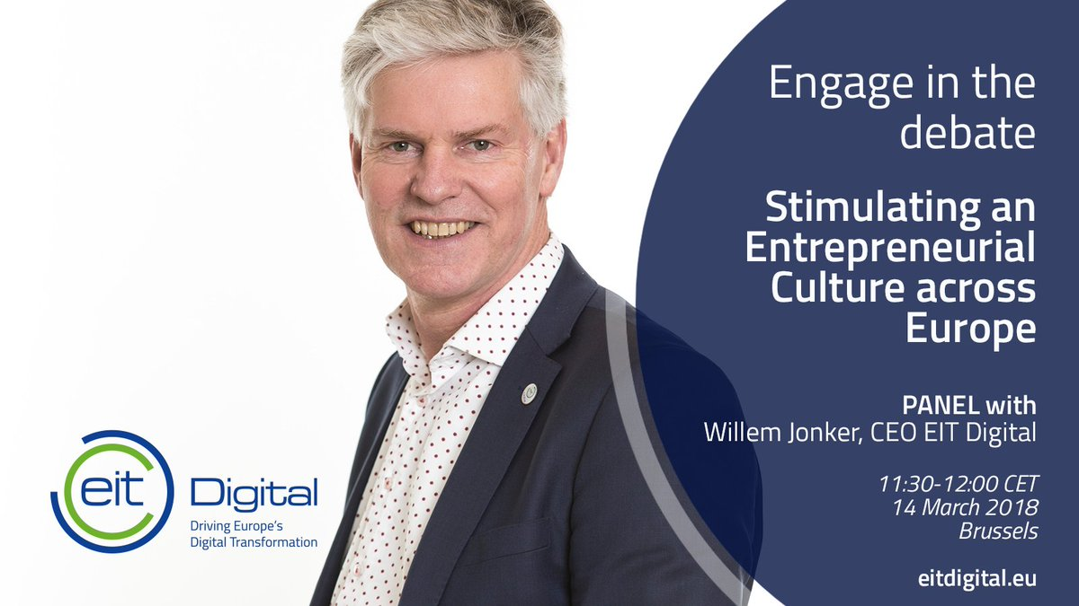 Looking forward to discuss how to stimulate an #entrepreneurial culture across #Europe with @EIT_Digital @PublicPolicyEx @DianaFilip1  @WillemJonkerNL #SwitchOnEurope #entrepreneurshipeducation