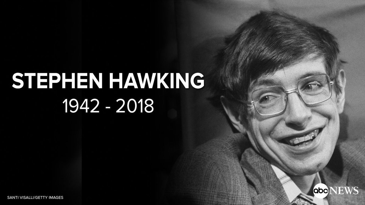BREAKING: Professor Stephen Hawking has died at age 76, spokesperson for the family says. https://t.co/lQeF1lajrb