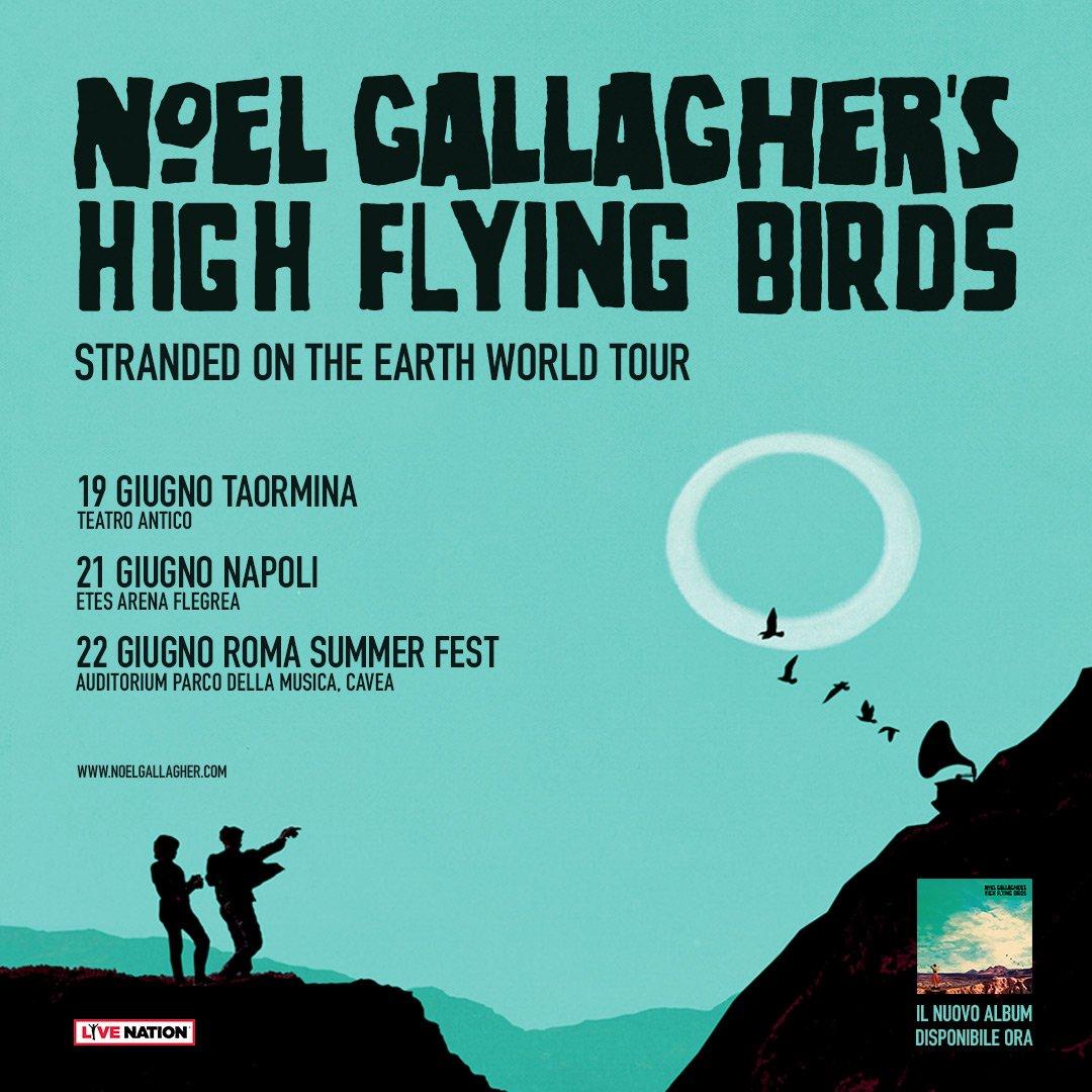 I Noel Gallaghers High Flying Birds aggiungono una nuova serie di concerti in Italia a giugno:   19.06 · Taormina, Teatro Antico 21.06 · Napoli, ETES Arena Flegrea 22.06 · Roma Summer Fest, Cavea dellAuditorium PDM  Biglietti dalle 10 di venerdì su > bit.ly/NG_2018