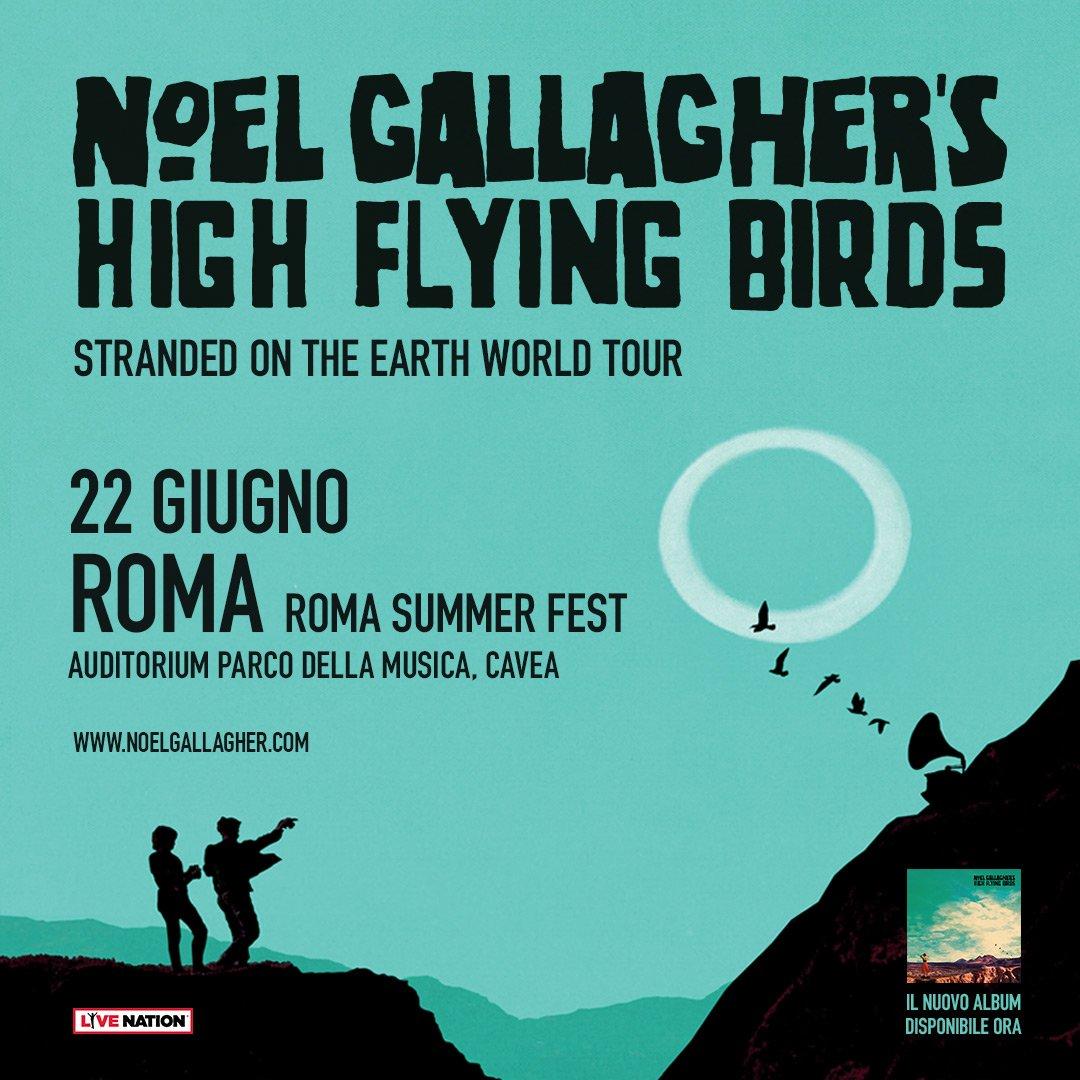 📌 22 giugno | Noel Gallaghers High Flying Birds 📍 #RomaSummerFest - @AuditoriumPdM - Roma  • biglietti disponibili a partire dalle ore 10.00 di venerdì 16 marzo su ticketone.it e in tutti i punti vendita autorizzati •