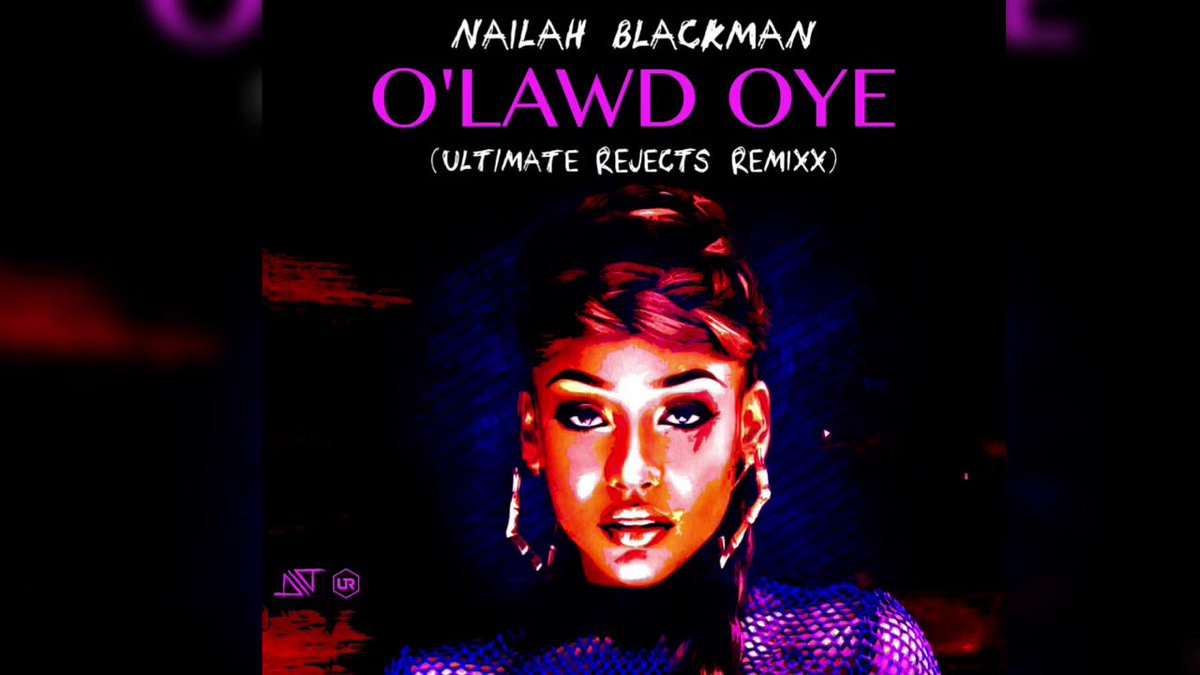 Nailah Blackman - O' Lawd Oye (Ultimate...