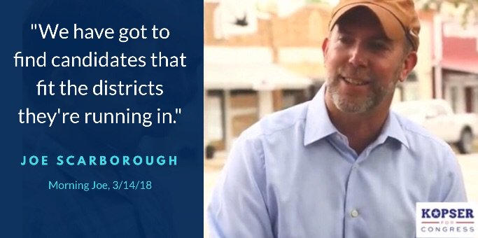 I'm supporting @JosephKopser because @JoeNBC got it exactly right: Dems can win in districts like #PA18 when we find the Democrats who are the right fit, & Josephs experience makes him the perfect choice for #TX21 #BigTent #WeCanWin
