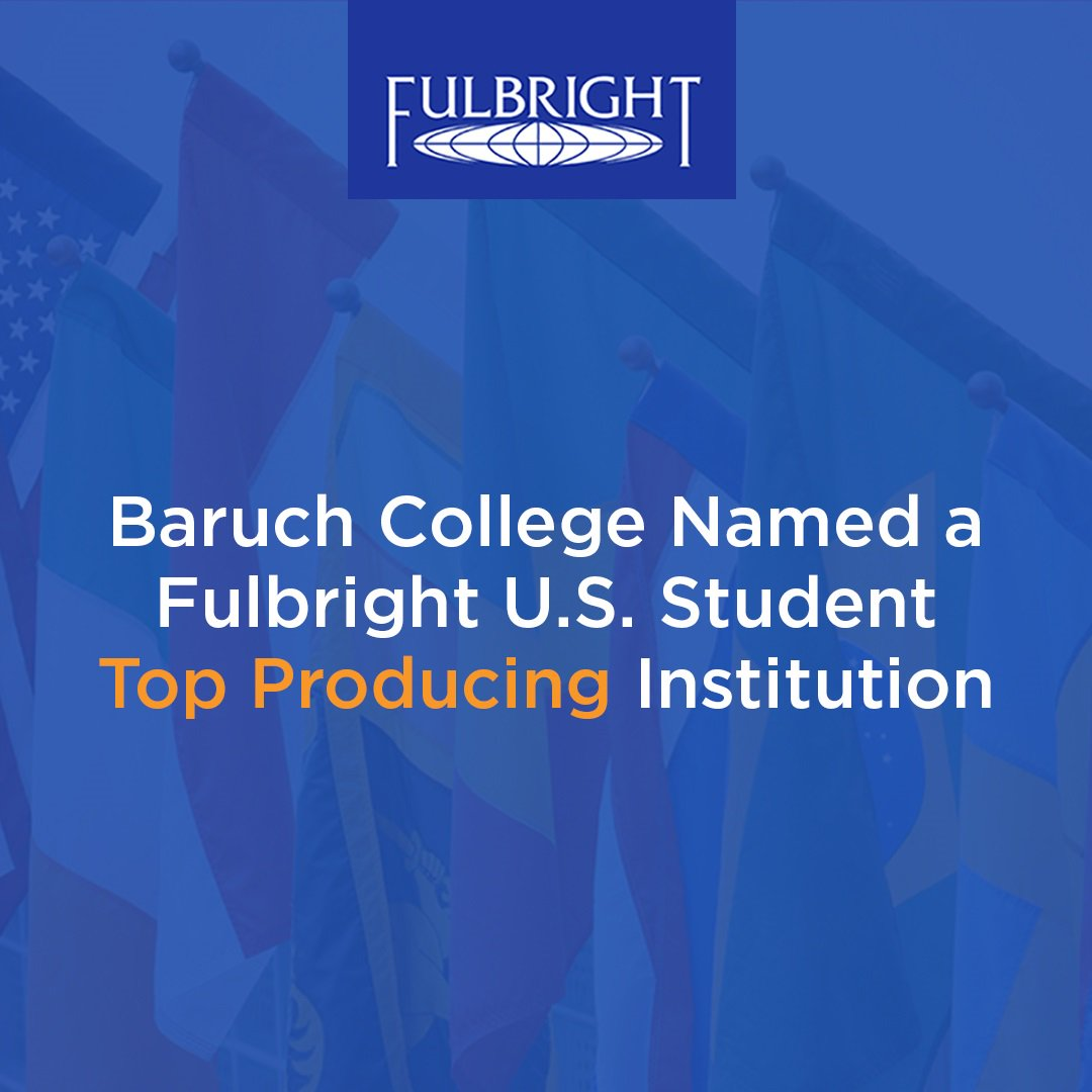 First time honor! @BaruchCollege is named an @FulbrightPrgrm U.S. Top Student Producing Institution. Read more here: bit.ly/2CKz5jc #BeBaruch #BarucPride #BaruchScholars