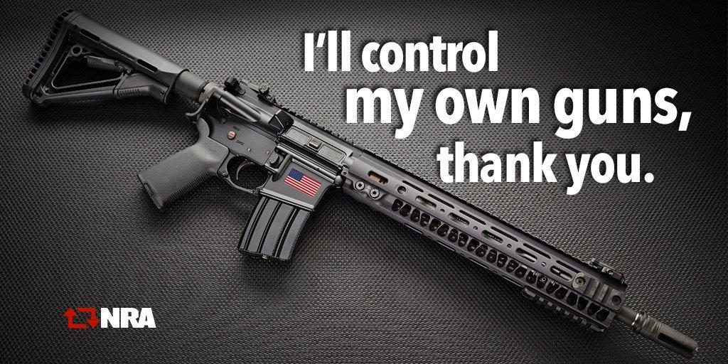 I'll control my own guns, thank you. #2A #NRA