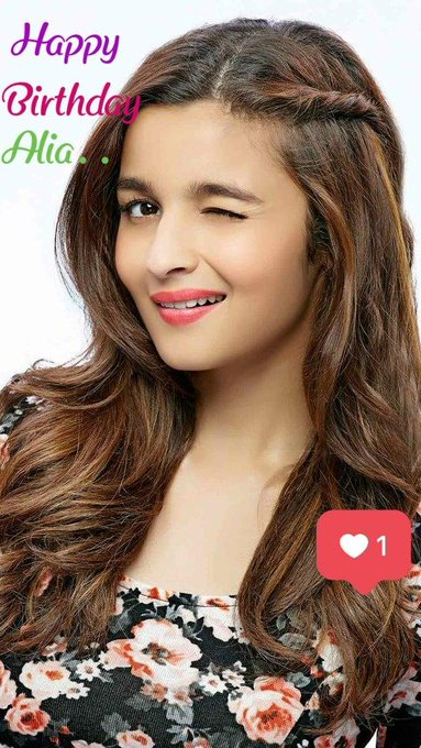 HAPPY BIRTHDAY CUTIE-ALIA BHATT..          SO SWEETEST ACTRESS AND LOVE U SO MUCH..