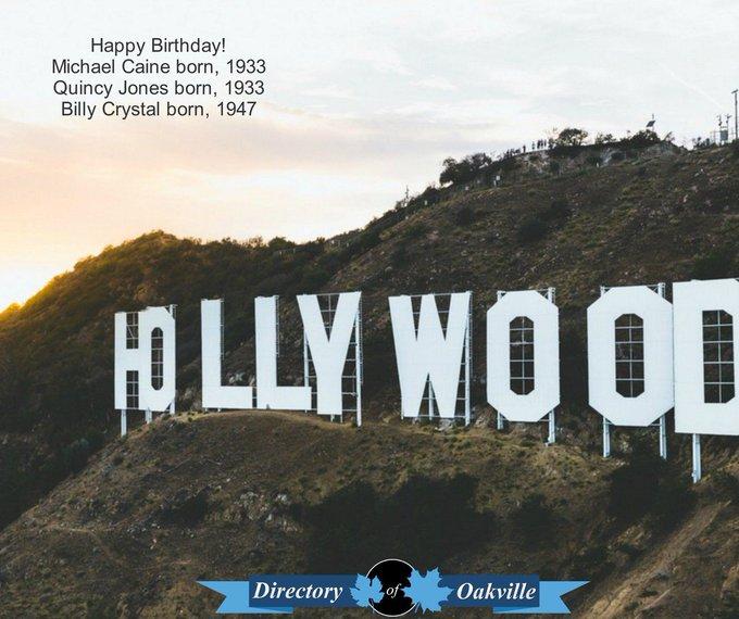 Happy Birthday! Michael Caine born, 1933 Quincy Jones born, 1933 Billy Crystal born, 1947