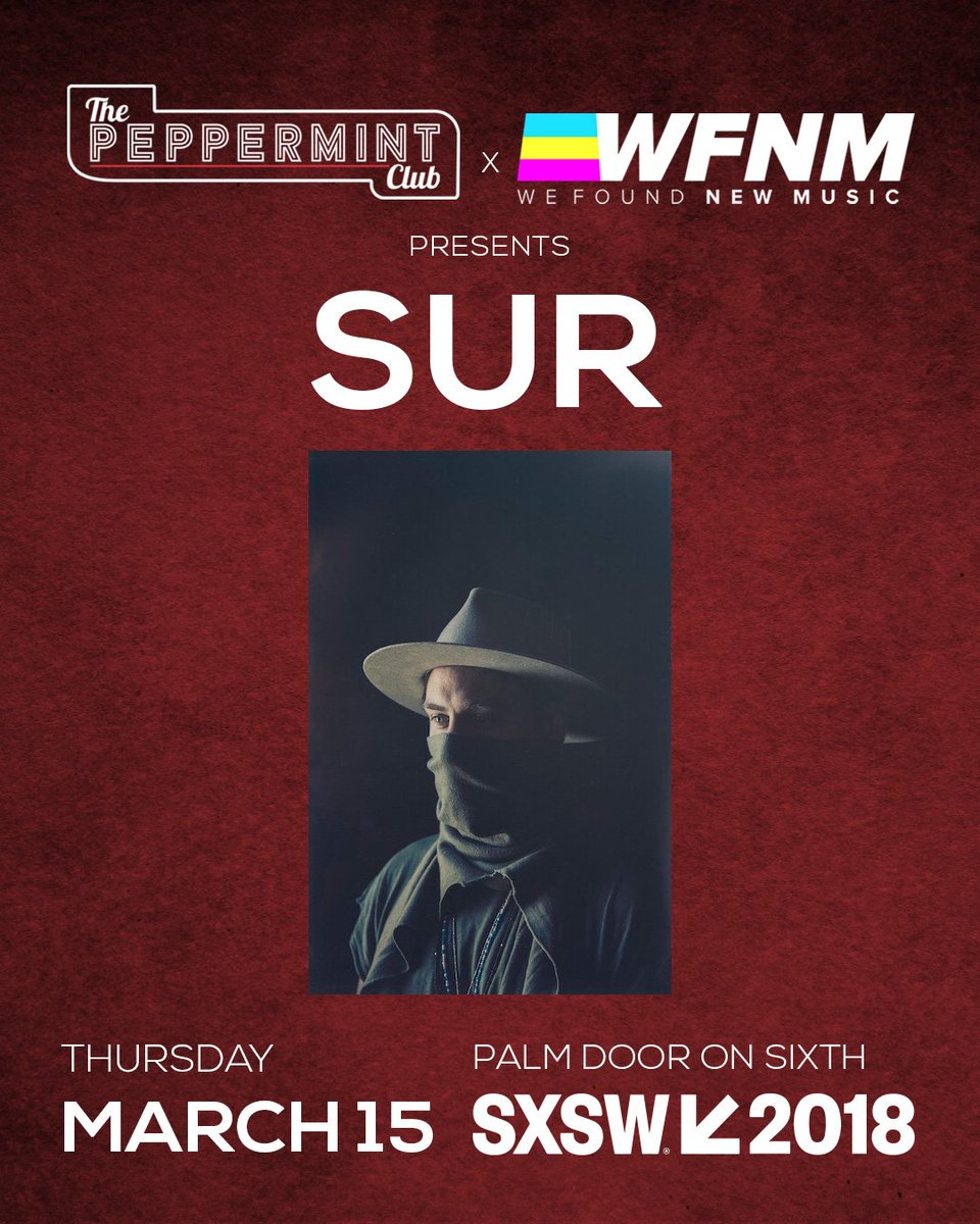 Don't leave @sxsw without catching @SURofficial live tomorrow. We'll be there with @wfnm. #ThePeppermintClub