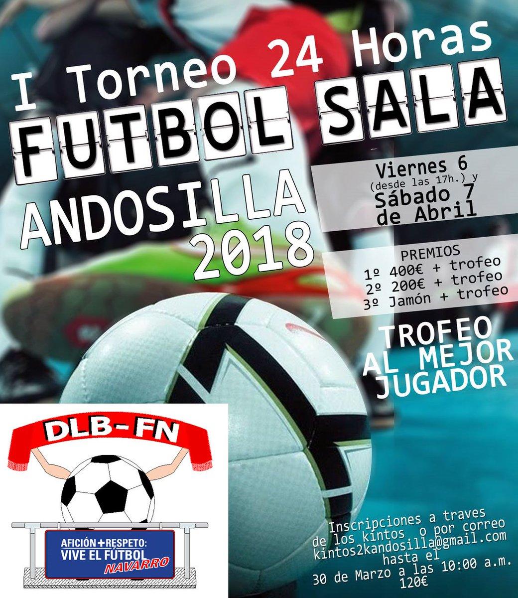 Desde La Banda - Fútbol Navarro (DLB-FN) | I Torneo 24 horas de Fútbol Sala de Andosilla.