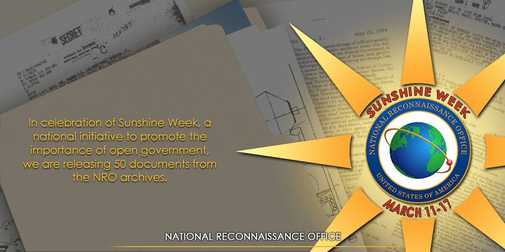 Its Sunshine Week, and weve released 50 newly declassified documents from our NRO archives that offer insight into several of the agencys historically significant programs and projects. Check them out on our website at nro.gov/foia/declass/N…