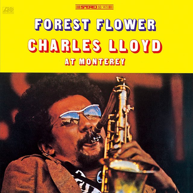 "Tonight\s fix is Charles Lloyd\s ""Forest Flower\"". Happy Birthday Charles!"