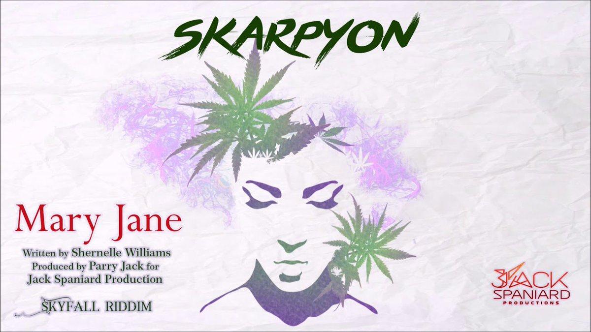 Skarpyon - Mary Jane [Skyfall Riddim] '2...