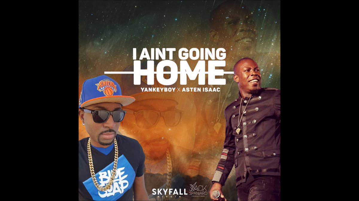 Yankeyboy x Asten Isaac - I Aint Going H...